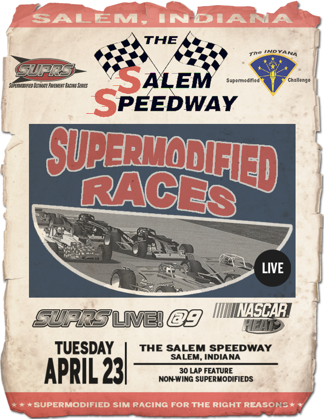 SUPRS returns to The Salem Speedway with NASCAR Heat non-wing supermodifieds on April 23. (Poster by BreezeGraphics.com)